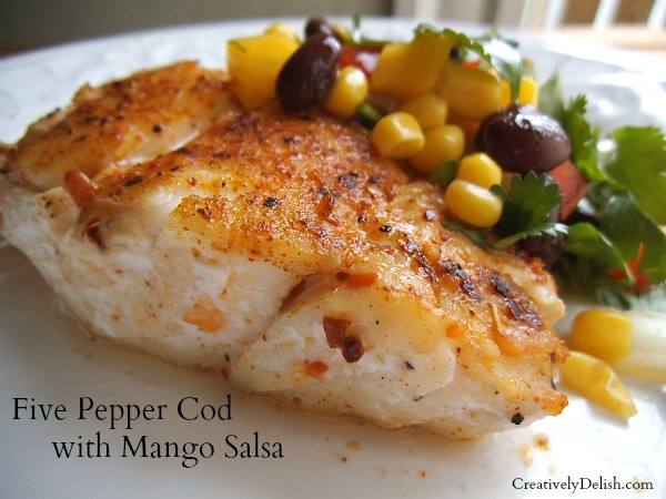 Cape cod caught 5 pepper cod with mango salsa for How to cook cod fish